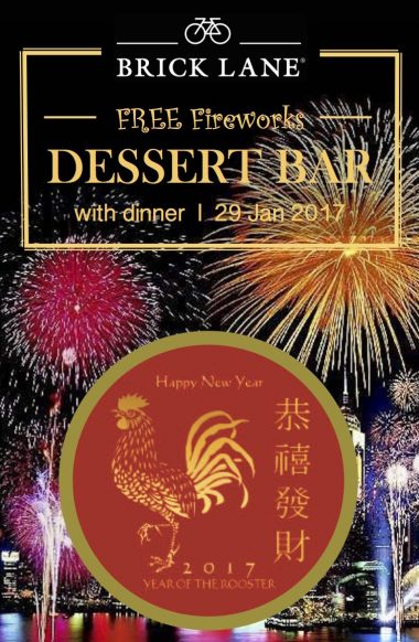 Watch Rooster CNY Fireworks and Keep Warm and Sweet at BRICK LANE (Admiralty)