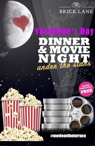 BRICK LANE Valentine's Day Dinner and Movies Under the Stars