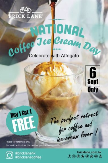 Celebrate National Coffee Ice Cream Day! Affogato Buy 1 Get 1 Free at BRICK LANE.