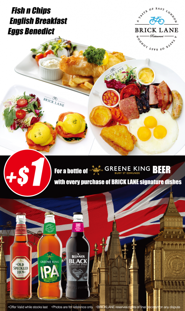 $1 GREENEN KING Beer with BRICK LANE signature dishes